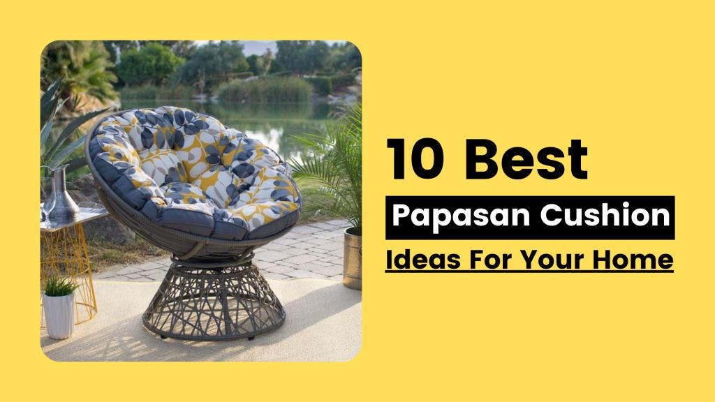 10 Best Papasan Cushion Idea