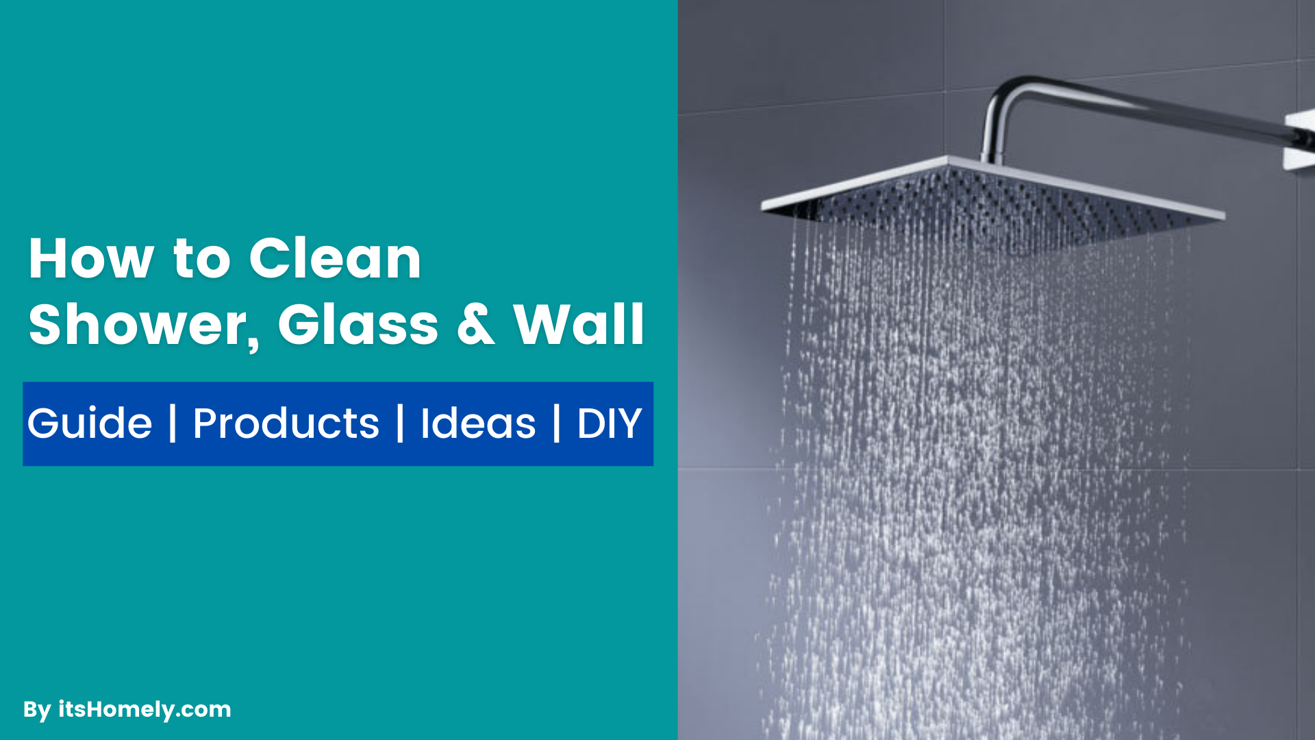 How to Clean Shower Glass Wall